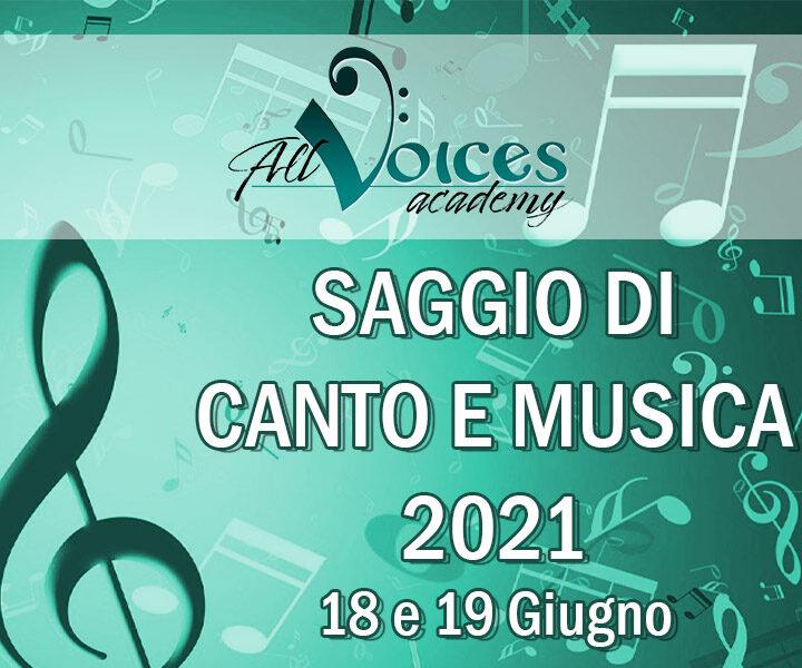 Saggio di canto e musica 2021! 18 e 19 giugno